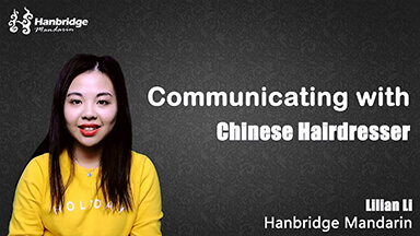 How to communicate with Chinese hairdresser?